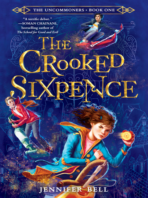 Title details for The Crooked Sixpence by Jennifer Bell - Available