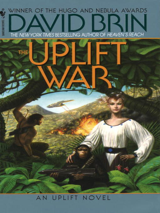 Title details for The Uplift War by David Brin - Available