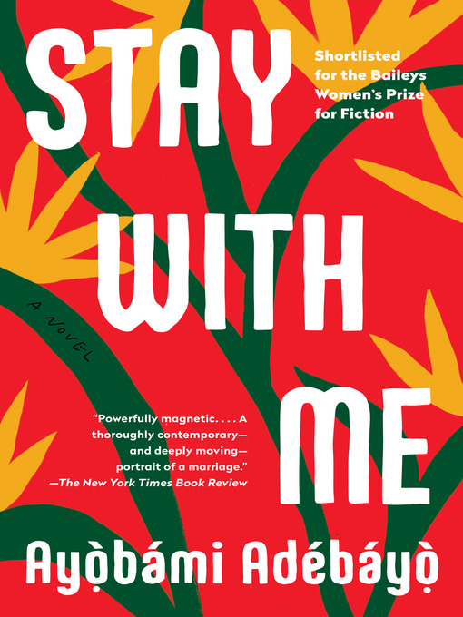 Title details for Stay with Me by Ayobami Adebayo - Available