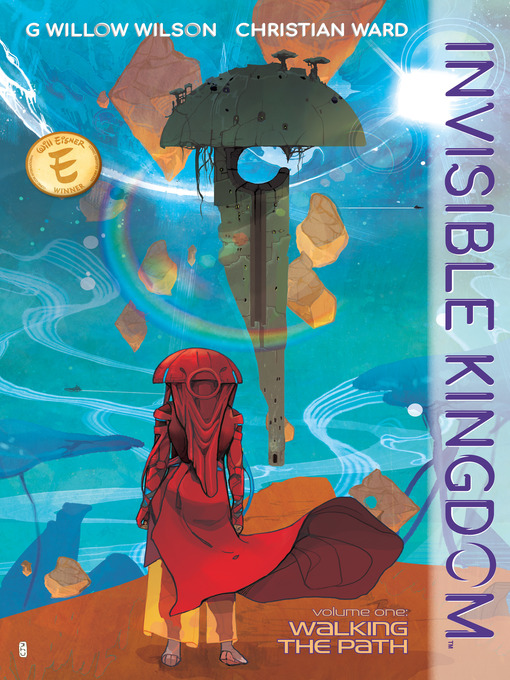 Title details for Invisible Kingdom Volume 1 by G. Willow Wilson - Available