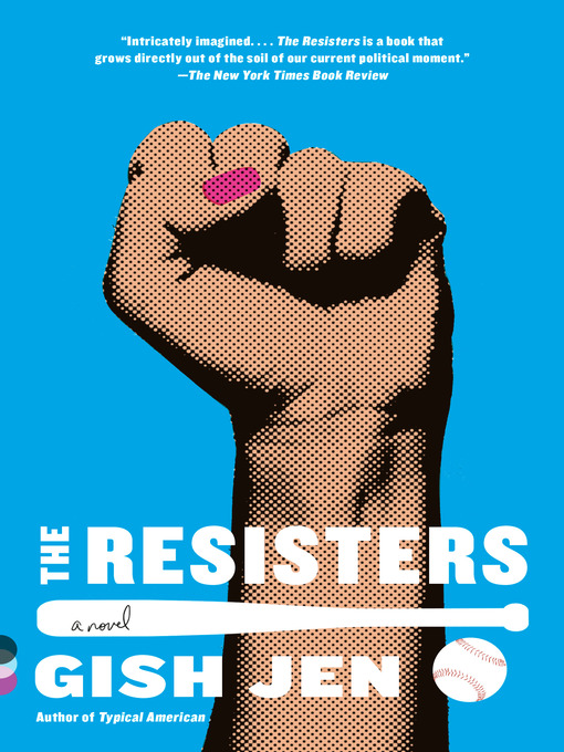 Title details for The Resisters by Gish Jen - Wait list