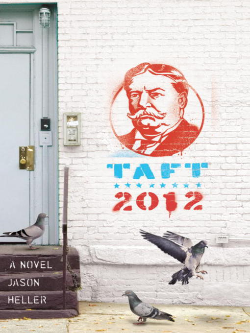 Title details for Taft 2012 by Jason Heller - Available