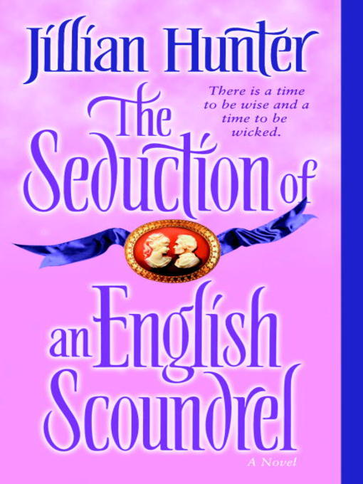 Title details for The Seduction of an English Scoundrel by Jillian Hunter - Wait list