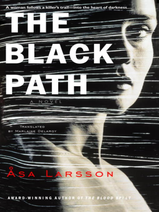 Title details for The Black Path by Asa Larsson - Wait list