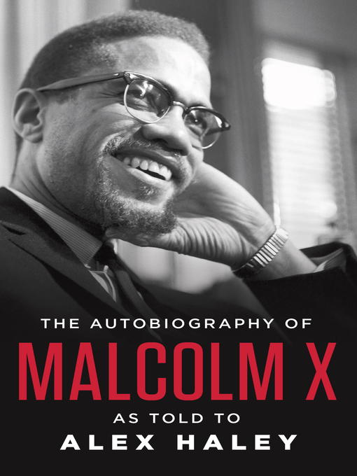 Title details for The Autobiography of Malcolm X by Malcolm X - Available