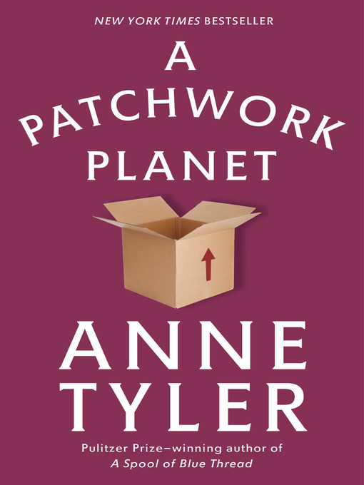 Title details for A Patchwork Planet by Anne Tyler - Wait list