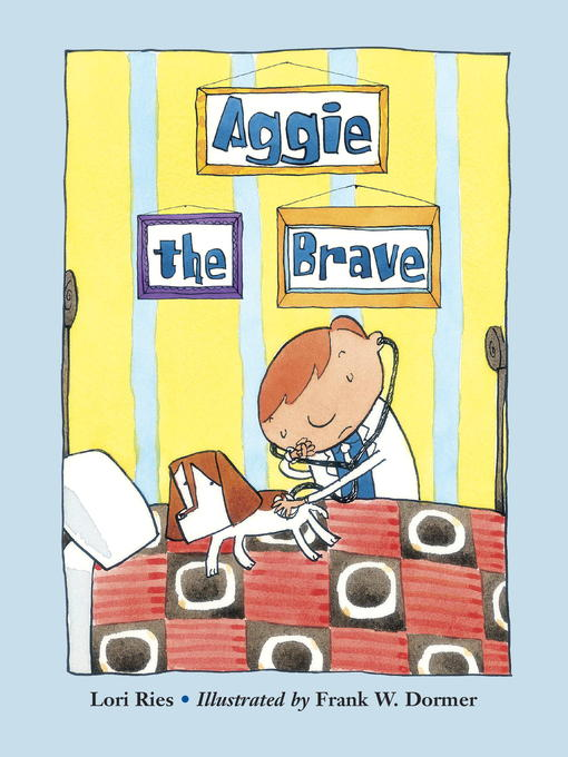 Title details for Aggie the Brave by Lori Ries - Available