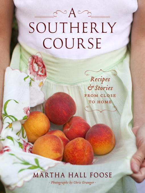 Title details for A Southerly Course by Martha Hall Foose - Available