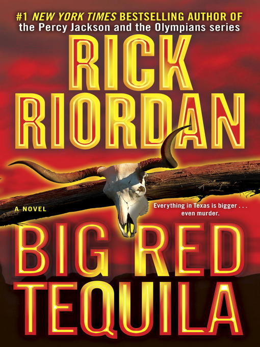 Title details for Big Red Tequila by Rick Riordan - Wait list
