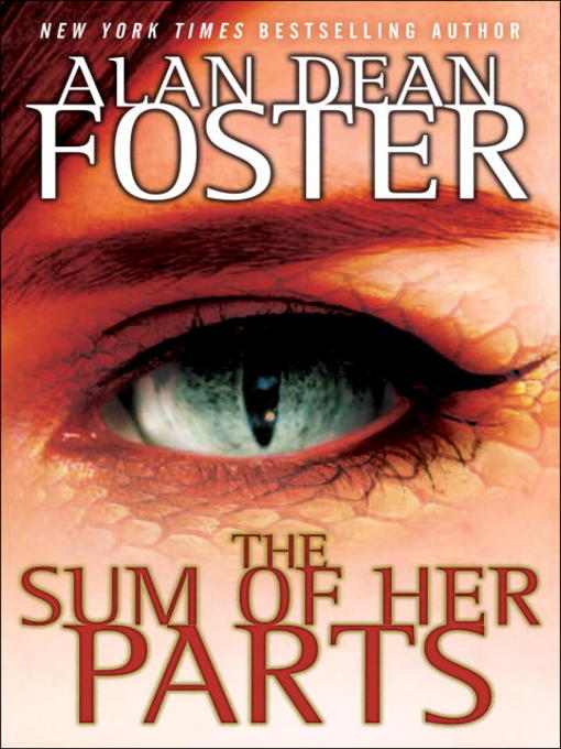 Title details for The Sum of Her Parts by Alan Dean Foster - Available