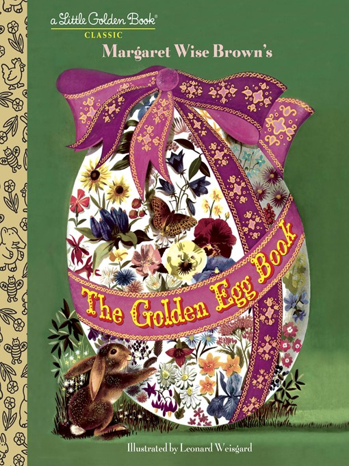 Title details for The Golden Egg Book by Margaret Wise Brown - Available