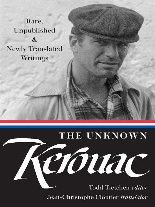 Title details for The Unknown Kerouac (LOA #283) by Jack Kerouac - Available