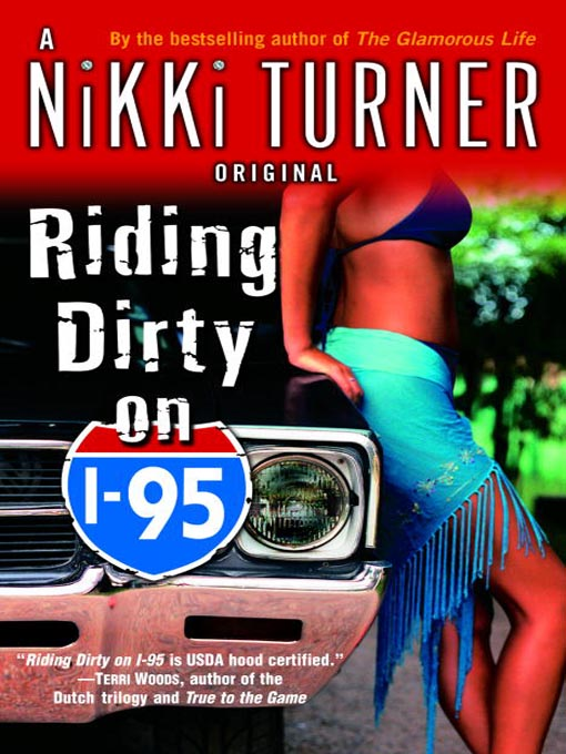 Title details for Riding Dirty on I-95 by Nikki Turner - Available