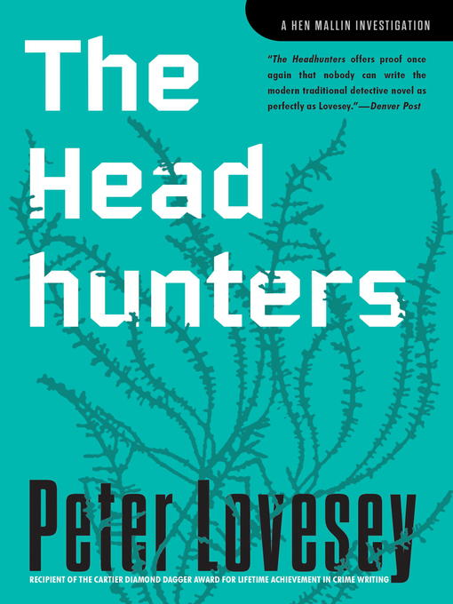 Title details for Headhunters by Peter Lovesey - Available