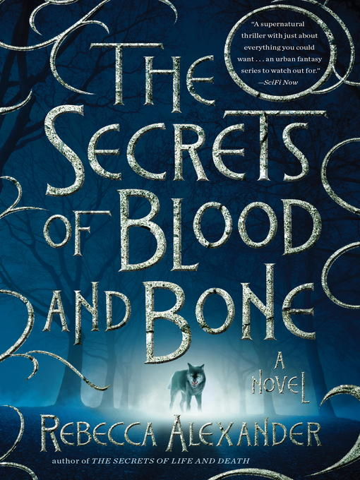 Title details for The Secrets of Blood and Bone by Rebecca Alexander - Available