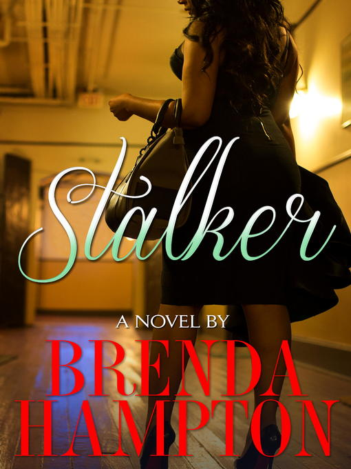 Title details for Stalker by Brenda Hampton - Available