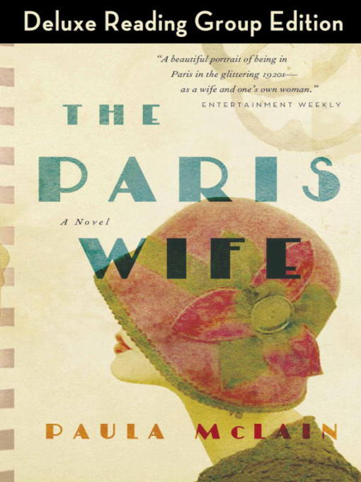 Title details for The Paris Wife by Paula McLain - Available