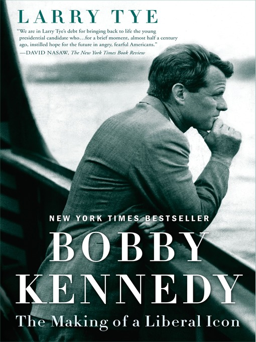 Title details for Bobby Kennedy by Larry Tye - Available