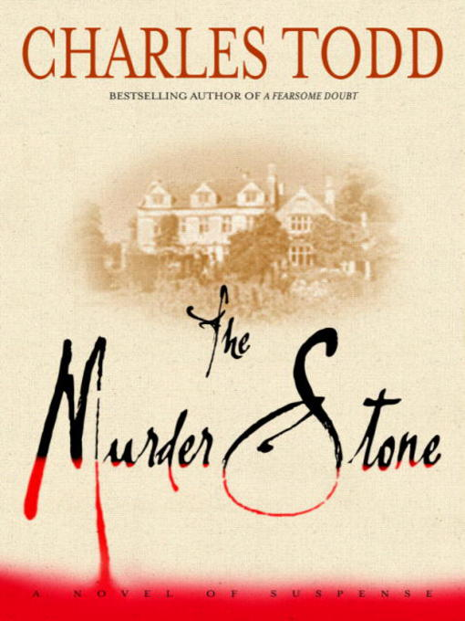 Title details for The Murder Stone by Charles Todd - Available
