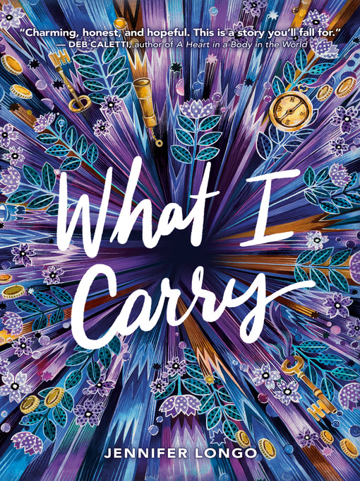 Title details for What I Carry by Jennifer Longo - Wait list