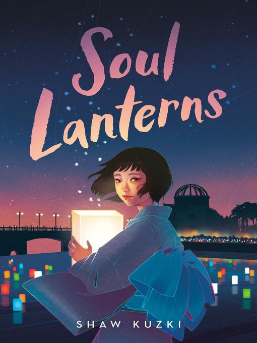 Title details for Soul Lanterns by Shaw Kuzki - Wait list
