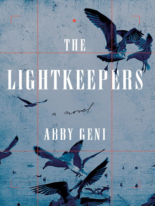 Title details for The Lightkeepers by Abby Geni - Available