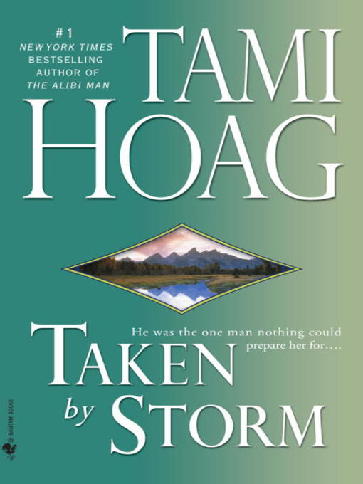 Title details for Taken by Storm by Tami Hoag - Available