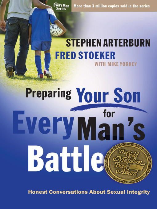 Title details for Preparing Your Son for Every Man's Battle by Stephen Arterburn - Available