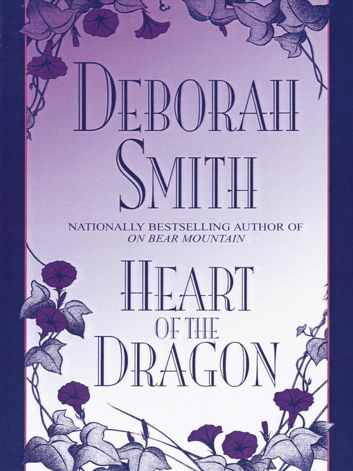 Title details for Heart of the Dragon by Deborah Smith - Available