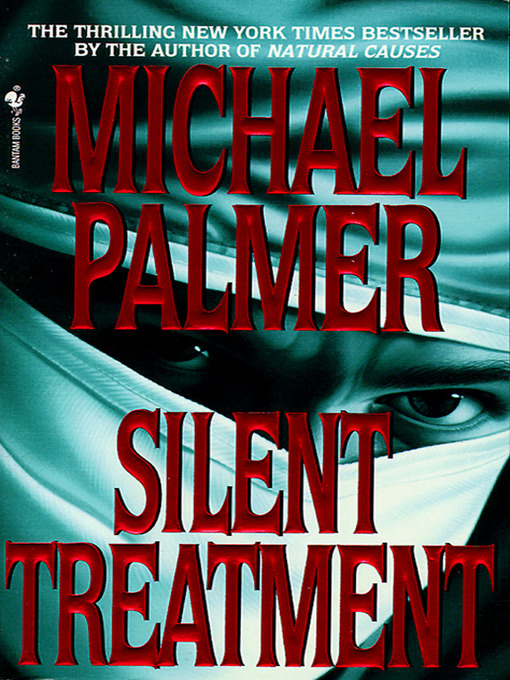 Title details for Silent Treatment by Michael Palmer - Available