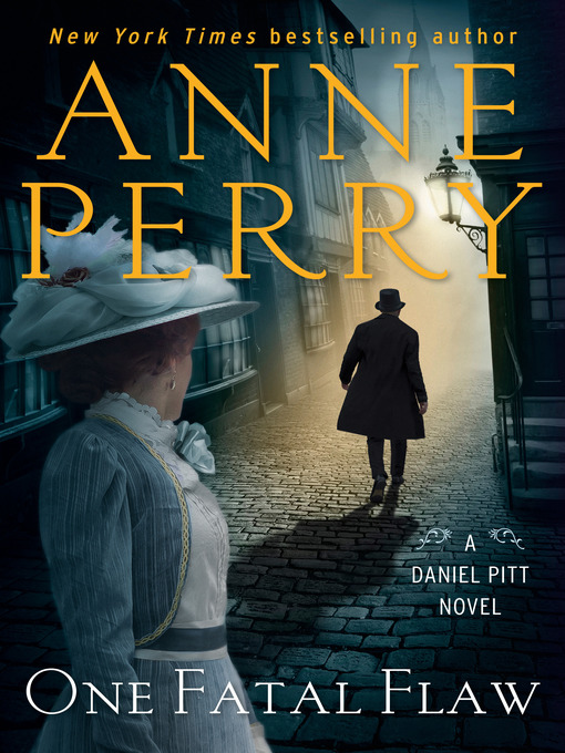 Title details for One Fatal Flaw by Anne Perry - Wait list