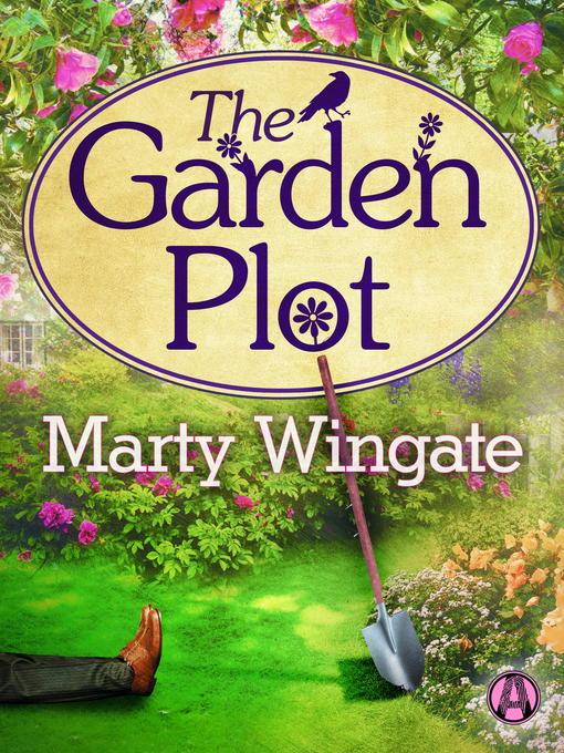 Title details for The Garden Plot by Marty Wingate - Wait list