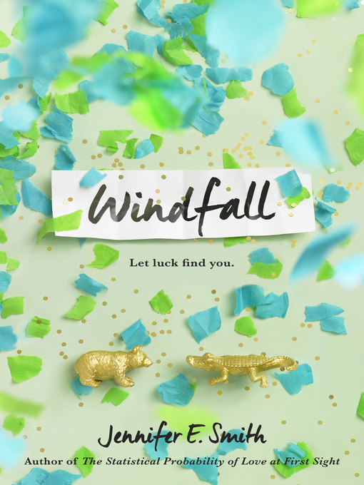Title details for Windfall by Jennifer E. Smith - Available