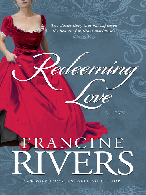 Title details for Redeeming Love by Francine Rivers - Wait list