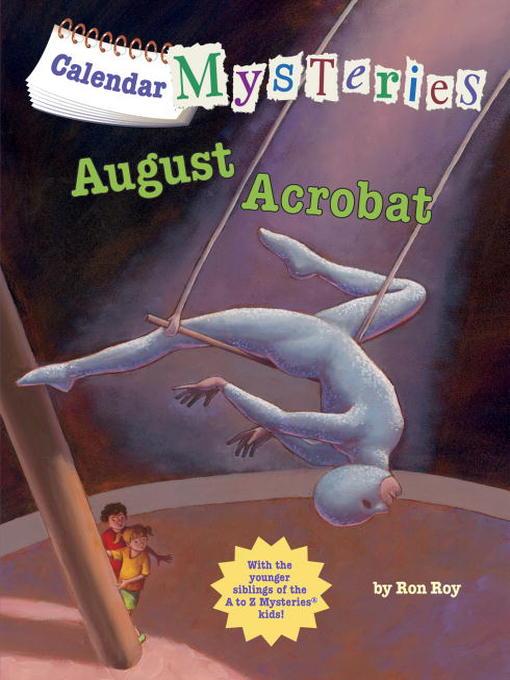 Title details for August Acrobat by Ron Roy - Wait list