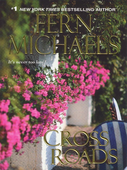 Title details for Cross Roads by Fern Michaels - Available