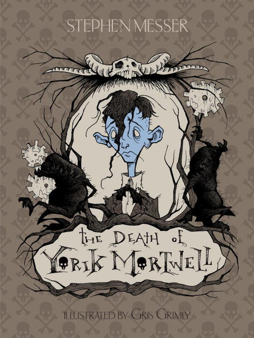 Title details for The Death of Yorik Mortwell by Stephen Messer - Available