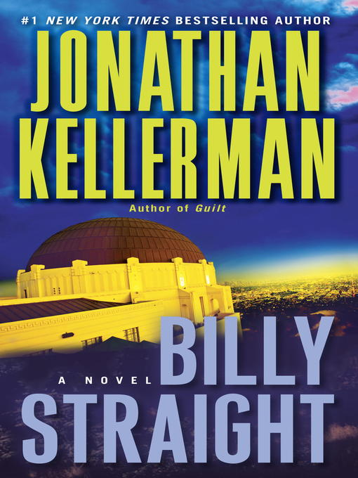 Title details for Billy Straight by Jonathan Kellerman - Available