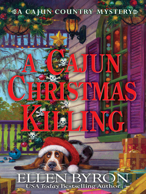 Title details for A Cajun Christmas Killing by Ellen Byron - Available
