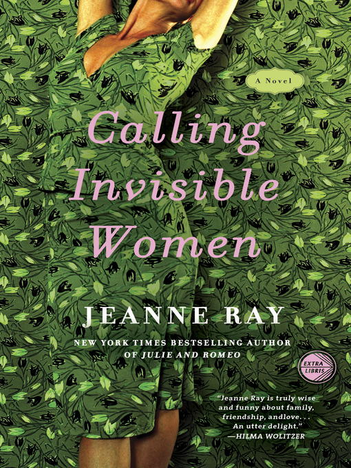 Title details for Calling Invisible Women by Jeanne Ray - Available