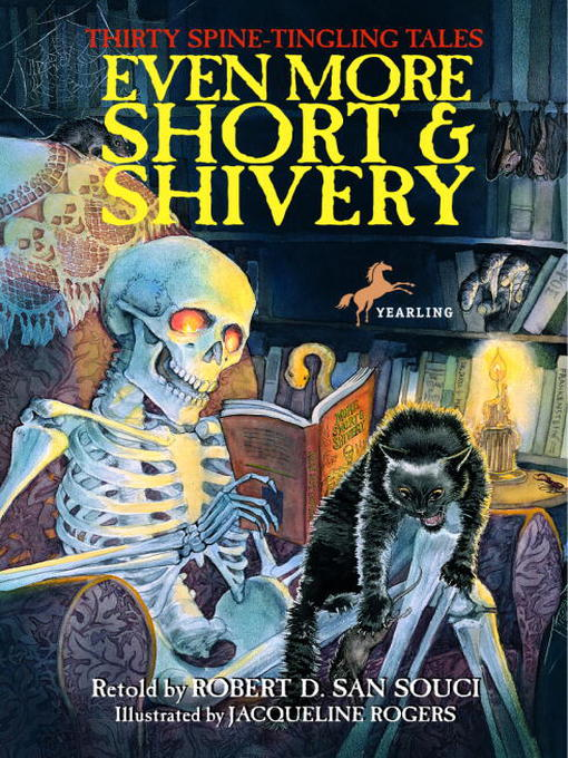 Title details for Even More Short & Shivery by Robert D. San Souci - Available