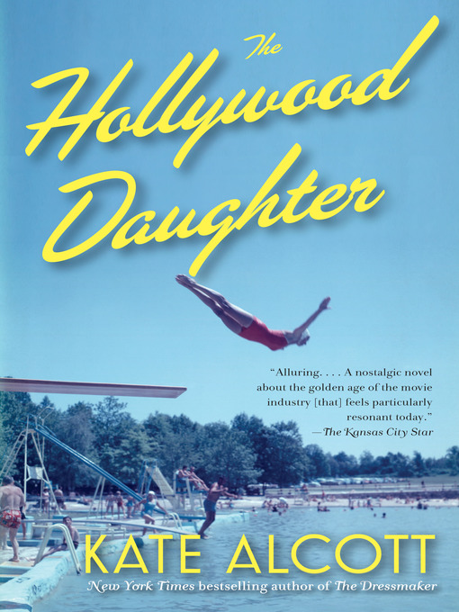 Title details for The Hollywood Daughter by Kate Alcott - Available