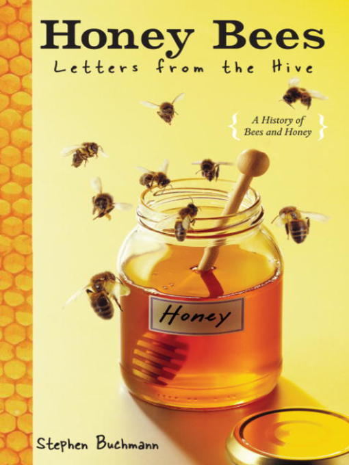 Title details for Honey Bees by Stephen Buchmann - Available