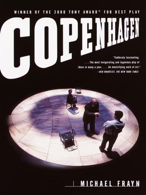 an analysis of the play copenhagen by michael frayn Over the course of the play, the trio finally settles on one idea to answer the question although they all agree there is no way to actually verify it as the definitive truth copenhagen explores the strength of a friendship tested by science, memory, war, and death.