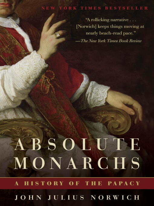 Title details for Absolute Monarchs by John Julius Norwich - Available