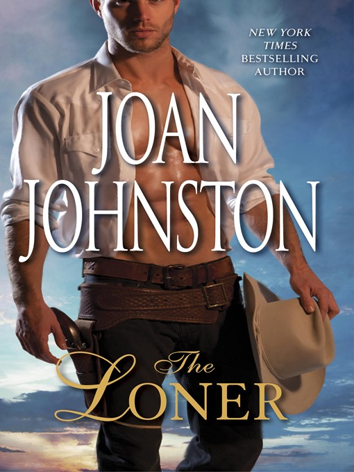 Title details for The Loner by Joan Johnston - Available