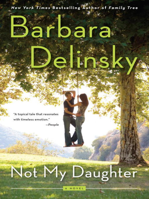 Title details for Not My Daughter by Barbara Delinsky - Available