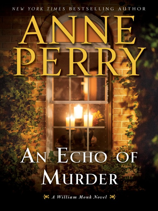 Title details for An Echo of Murder by Anne Perry - Wait list