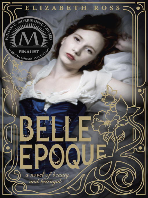Title details for Belle Epoque by Elizabeth Ross - Available