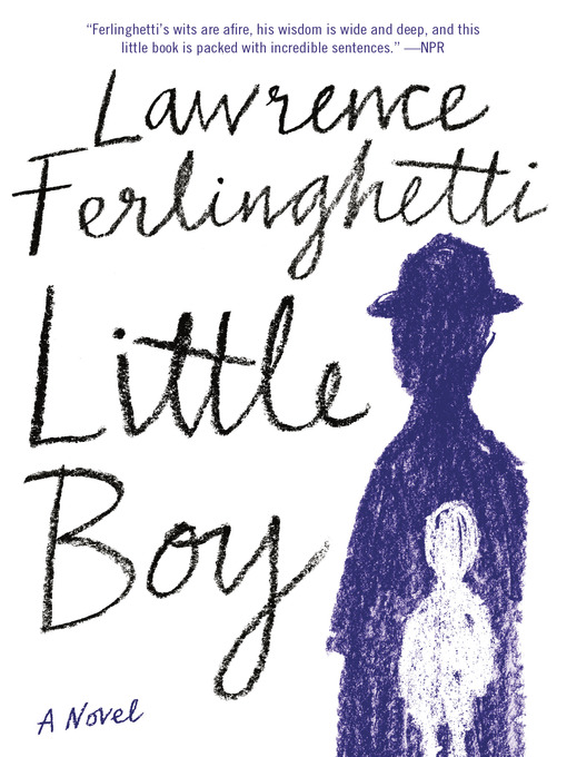 Title details for Little Boy by Lawrence Ferlinghetti - Available